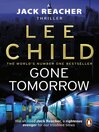 Gone Tomorrow (eBook): Jack Reacher Series, Book 13